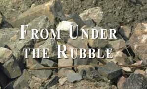 From Under the Rubble…Father Time